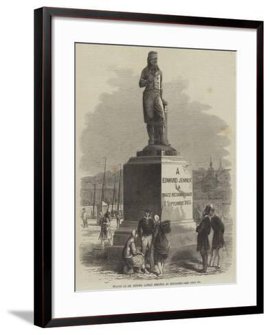 Statue of Dr Jenner, Lately Erected at Boulogne--Framed Art Print