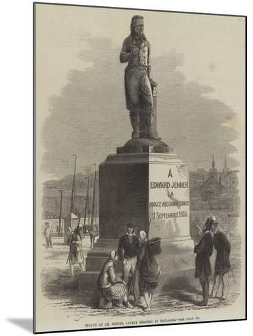 Statue of Dr Jenner, Lately Erected at Boulogne--Mounted Giclee Print