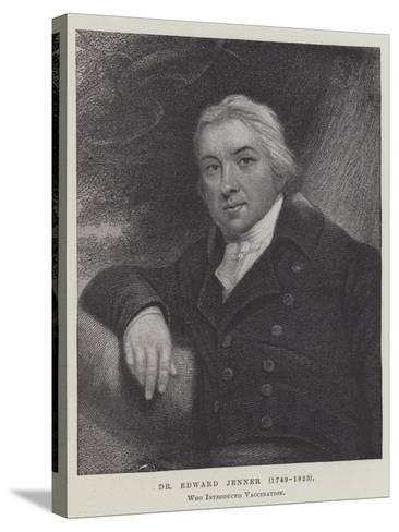 Dr Edward Jenner (1749-1823), Who Introduced Vaccination--Stretched Canvas Print
