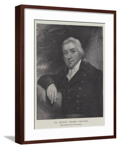 Dr Edward Jenner (1749-1823), Who Introduced Vaccination--Framed Art Print