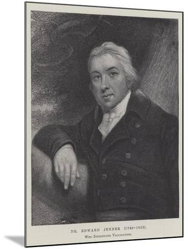Dr Edward Jenner (1749-1823), Who Introduced Vaccination--Mounted Giclee Print