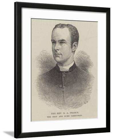 The Reverend R a Pearce, the Deaf and Dumb Clergyman--Framed Art Print