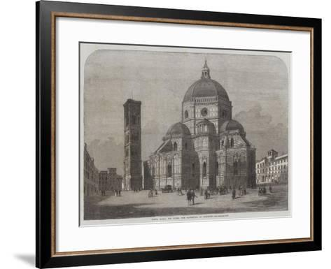 Santa Maria Del Fiore, the Cathedral of Florence--Framed Art Print