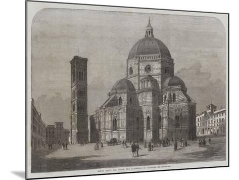 Santa Maria Del Fiore, the Cathedral of Florence--Mounted Giclee Print