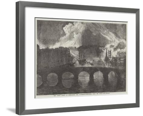 The Great Fires, at Newcastle and Gateshead--Framed Art Print