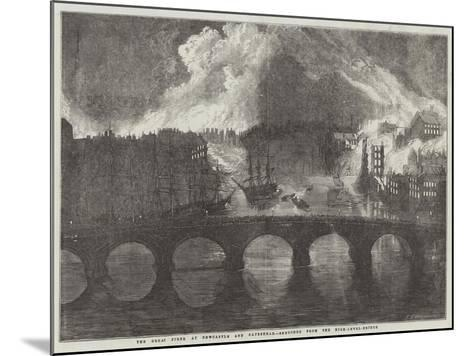The Great Fires, at Newcastle and Gateshead--Mounted Giclee Print