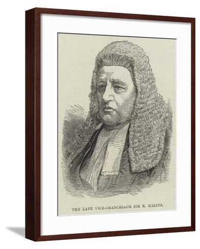 The Late Vice-Chancellor Sir R Malins--Framed Art Print