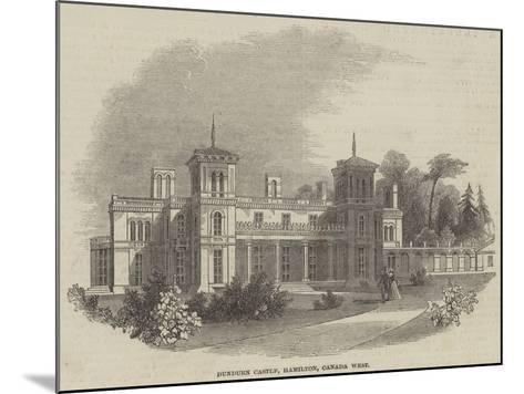 Dundurn Castle, Hamilton, Canada West--Mounted Giclee Print