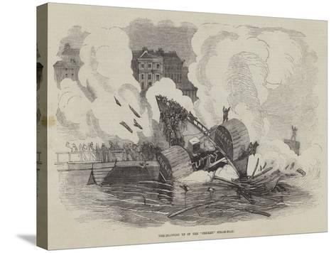 The Blowing Up of the Cricket Steam-Boat--Stretched Canvas Print