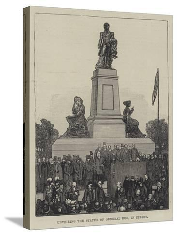 Unveiling the Statue of General Don, in Jersey--Stretched Canvas Print