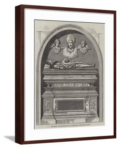 Monument to Dr John Yonge, in the Rolls Chapel--Framed Art Print