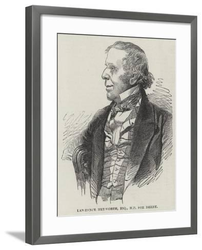 Lawrence Heyworth, Esquire, Mp for Derby--Framed Art Print