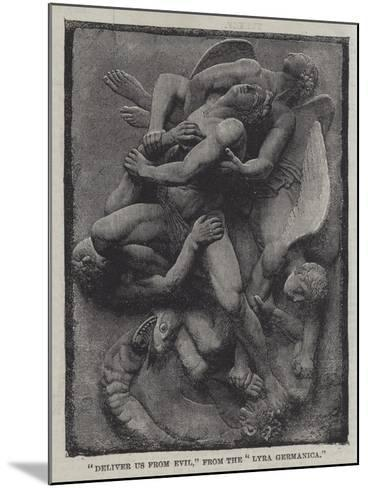 Deliver Us from Evil, from the Lyra Germanica--Mounted Giclee Print