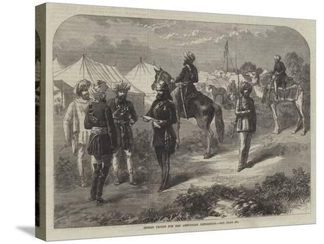 Indian Troops for the Abyssinian Expedition--Stretched Canvas Print