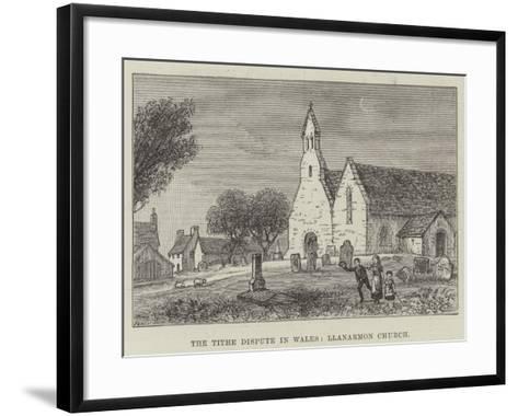 The Tithe Dispute in Wales, Llanarmon Church--Framed Art Print