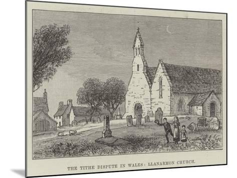 The Tithe Dispute in Wales, Llanarmon Church--Mounted Giclee Print