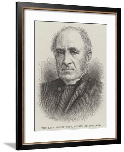 The Late Bishop Eden, Primus of Scotland--Framed Art Print
