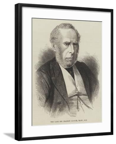 The Late Sir Charles Locock, Baronet, Md--Framed Art Print