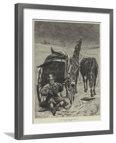 The Real Reason Why the Mail Was Delayed--Framed Art Print