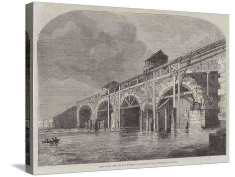 The Demolition of Old Westminster-Bridge--Stretched Canvas Print