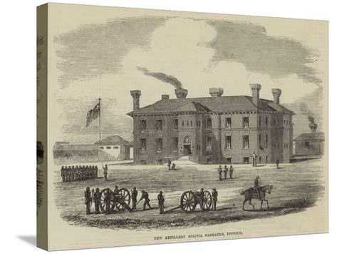 New Artillery Militia Barracks, Ipswich--Stretched Canvas Print
