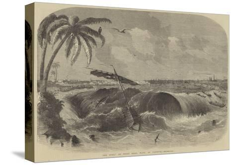 The Bore, or Great Tidal Wave, at Calcutta--Stretched Canvas Print