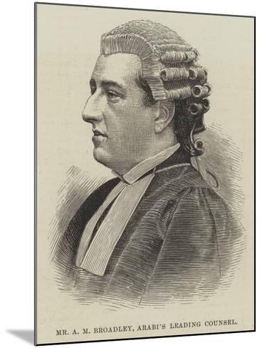 Mr a M Broadley, Arabi's Leading Counsel--Mounted Giclee Print