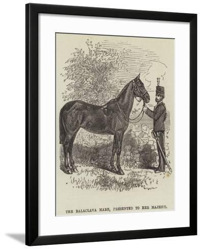 The Balaclava Mare, Presented to Her Majesty--Framed Art Print