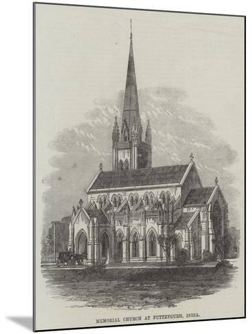 Memorial Church at Futteygurh, India--Mounted Giclee Print