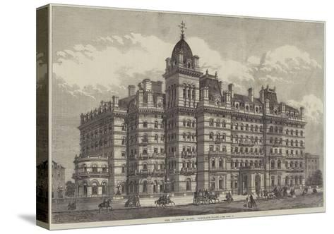 The Langham Hotel, Portland-Place--Stretched Canvas Print