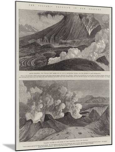 The Volcanic Eruption in New Zealand--Mounted Giclee Print