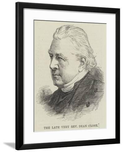 The Late Very Reverend Dean Close--Framed Art Print