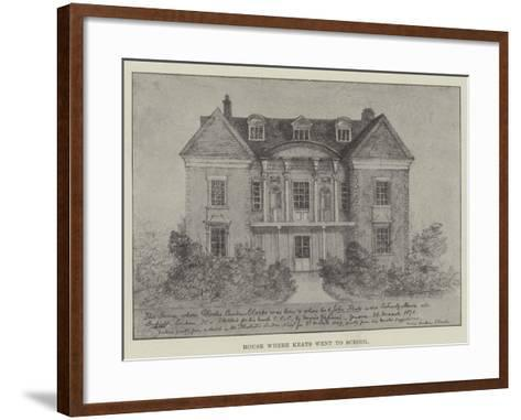 House Where Keats Went to School--Framed Art Print