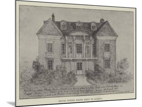 House Where Keats Went to School--Mounted Giclee Print