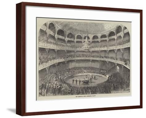 The American Circus, Alhambra Palace--Framed Art Print