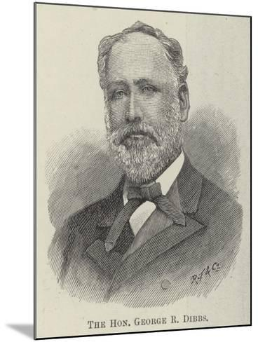 The Honourable George R Dibbs--Mounted Giclee Print