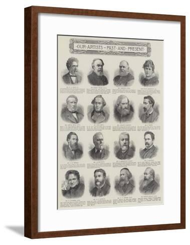 Our Artists, Past and Present--Framed Art Print
