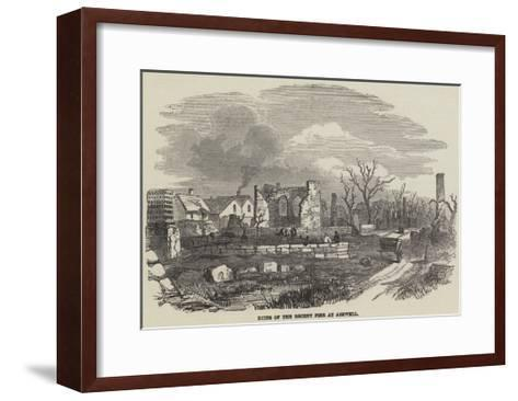 Ruins of the Recent Fire at Ashwell--Framed Art Print