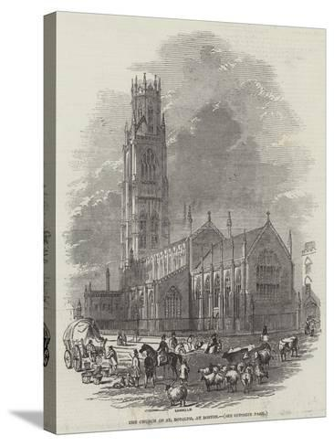 The Church of St Botolph, at Boston--Stretched Canvas Print