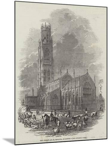 The Church of St Botolph, at Boston--Mounted Giclee Print