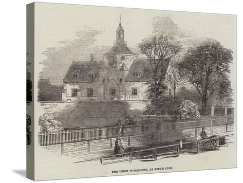 The Union Workhouse, at King's Lynn--Stretched Canvas Print