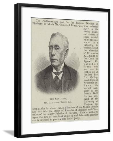 The New Judge, Mr Gainsford Bruce--Framed Art Print