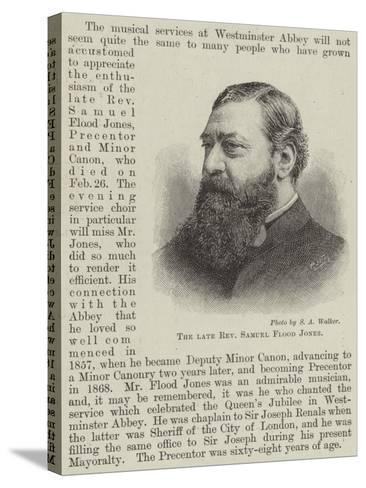 The Late Reverend Samuel Flood Jones--Stretched Canvas Print