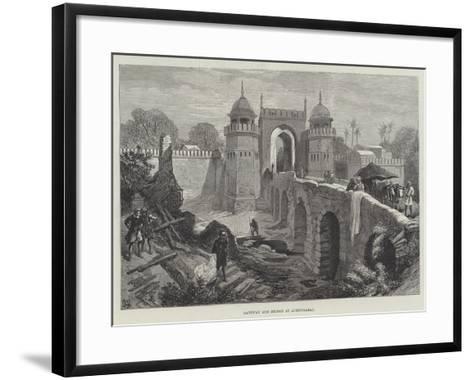Gateway and Bridge at Aurungabad--Framed Art Print