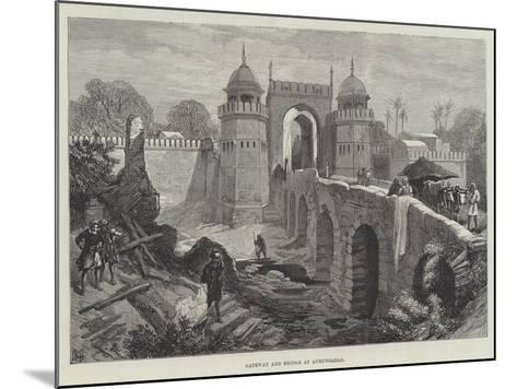 Gateway and Bridge at Aurungabad--Mounted Giclee Print