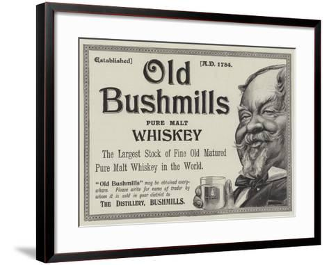 Advertisement, Old Bushmills Whiskey--Framed Art Print