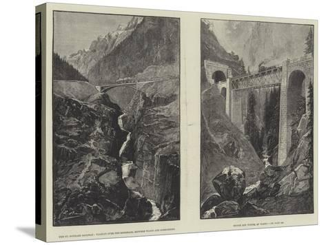 The St Gothard Railway--Stretched Canvas Print