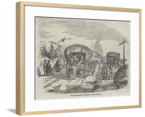 The Emigrants' Farewell--Framed Art Print