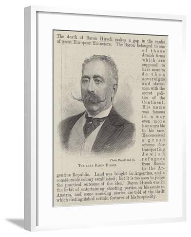 The Late Baron Hirsch--Framed Art Print