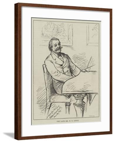The Late Mr H S Leigh--Framed Art Print